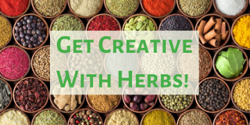 Get Creative with Your Herbs