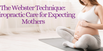 The Webster Technique – Chiropractic Care for Expecting Mothers