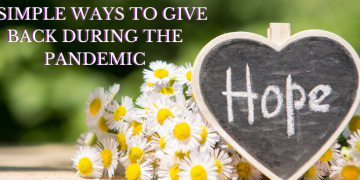 3 Simple Ways To Give Back During The Pandemic