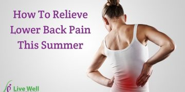 How To Relieve Lower Back Pain This Summer